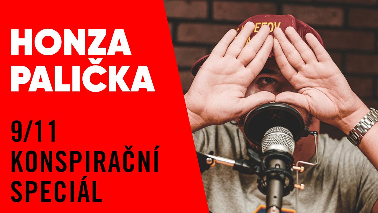 #23 – Honza Palička je zpět! 9/11 konspirační speciál