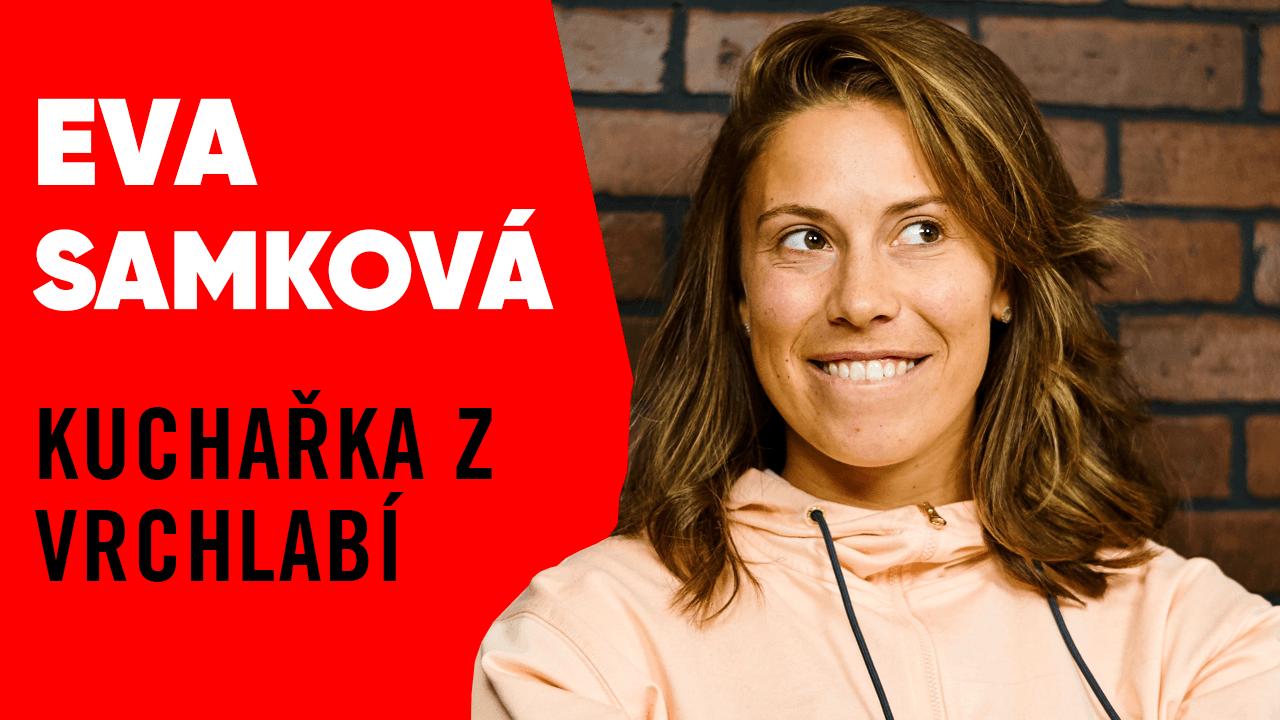 #25 – Eva Samková