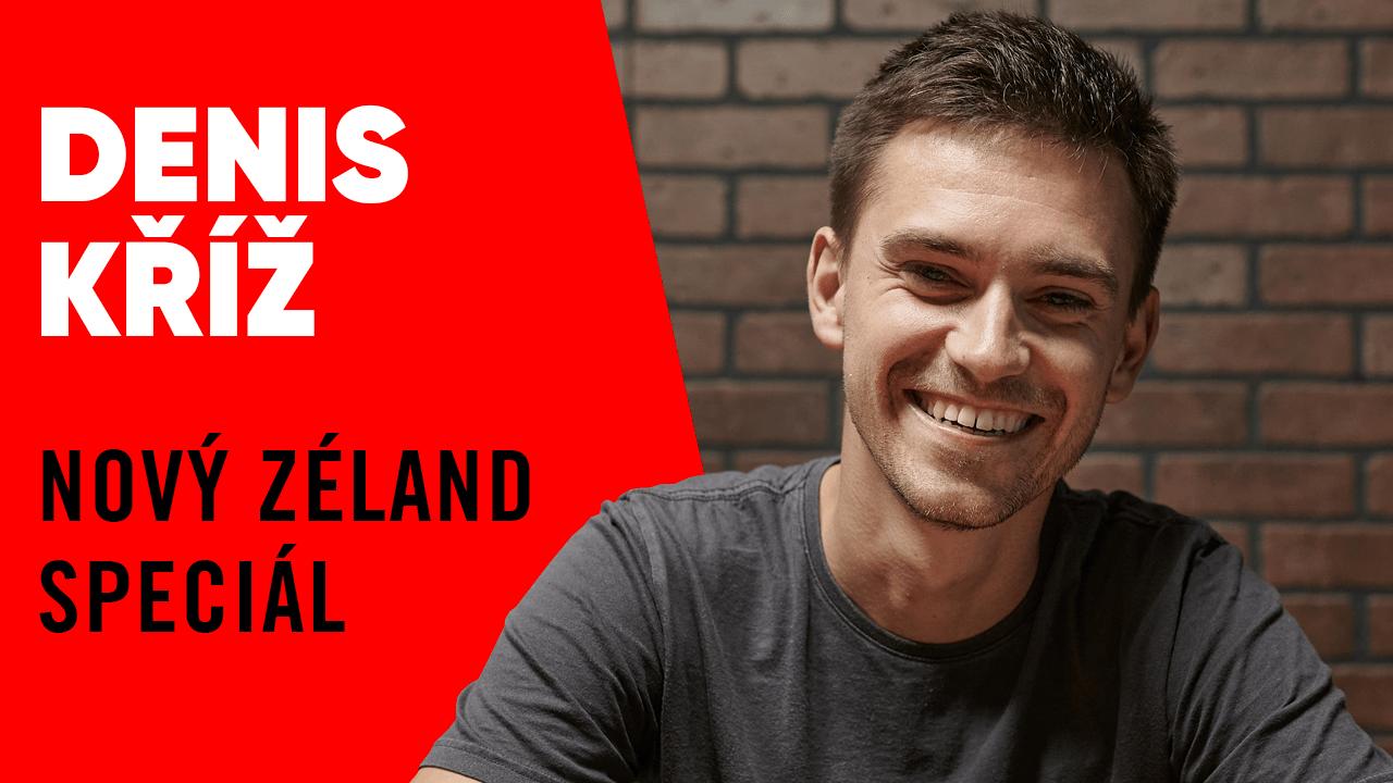 #56 – Denis Kříž – Nový Zéland speciál